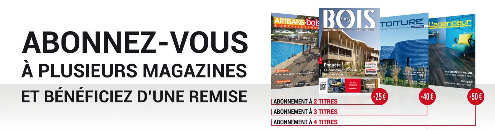 Abonnez vous a plusieurs magazine et bénéficiez d'une remise